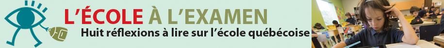 16 11 dossier ecole «Le Québec a besoin d'une véritable politique nationale en éducation» (6/8)